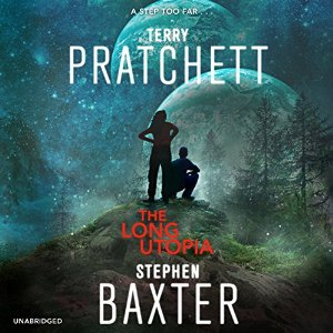 The Long Utopia -  Terry Pratchett, Stephen Baxter